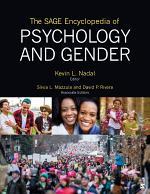 The SAGE Encyclopedia of Psychology and Gender