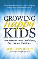 Growing Happy Kids PDF