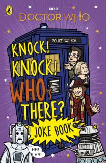 Doctor Who  Knock  Knock  Who s There  Joke Book Book