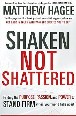 Shaken  Not Shattered