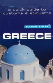 Greece - Culture Smart!: The Essential Guide to Customs & Culture