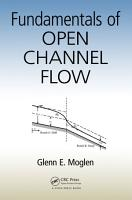 Fundamentals of Open Channel Flow PDF