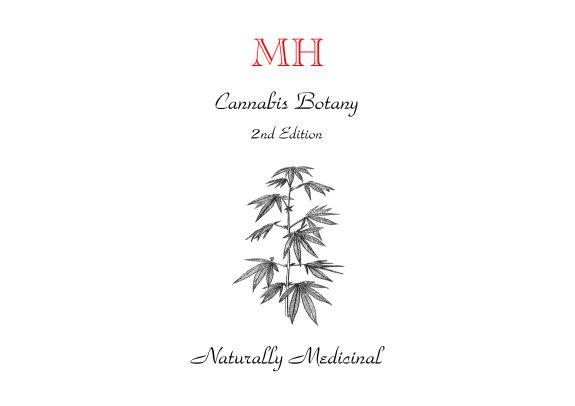 Marijuana Horticulture Cannabis Botany 2nd Edition Naturally Medicinal PDF