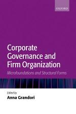 Corporate Governance and Firm Organization