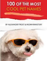 100 of the Most Cool Pet Names PDF