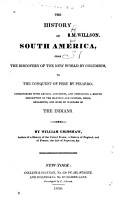 The History of South America  from the Discovery of the New World by Columbus  to the Conquest of Peru by Pizarro PDF
