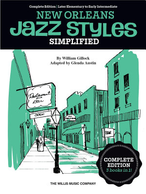 Simplified New Orleans Jazz Styles   Later Elementary to Early Intermediate Level