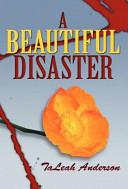 A Beautiful Disaster Book PDF