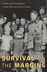 Survival on the Margins PDF