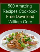 500 Amazing Recipes Cookbook Free Download