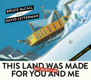 This Land Was Made for You and Me  But Mostly Me  PDF
