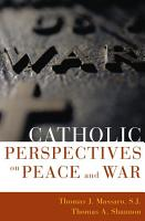 Catholic Perspectives on Peace and War PDF