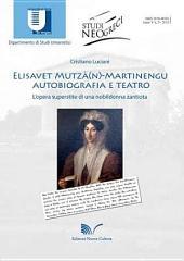 Elisavet Mutzà(n)-Martinengu: autobriografia e teatro: L'opera superstite di una nobildonna zantiota