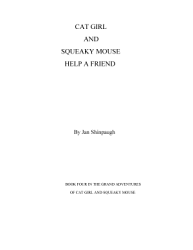 Cat Girl And Squeaky Mouse Help A Friend Book PDF