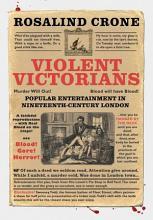 Violent Victorians PDF
