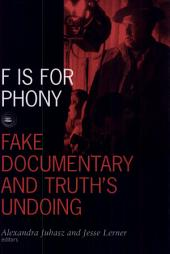 F Is for Phony: Fake Documentary And Truth's Undoing
