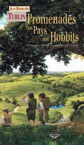 Promenades au pays des hobbits: Itinéraires à travers La Comté de J.R.R. Tolkien