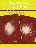 The Observer s Guide to Astronomy  Volume 2 PDF