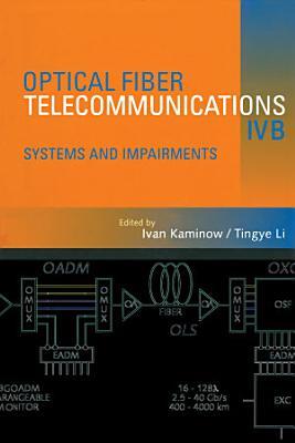Optical Fiber Telecommunications IV-B