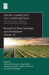 From Community to Consumption: New and Classical Themes in Rural Sociological Research