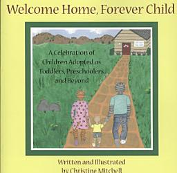 Welcome Home Forever Child Book PDF