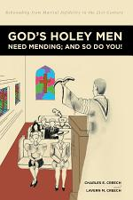God's Holey Men Need Mending; And So Do You!