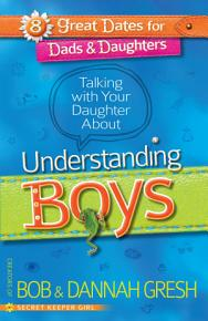 Talking with Your Daughter About Understanding Boys PDF