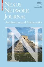 Nexus Network Journal 12,1: Architecture and Mathematics