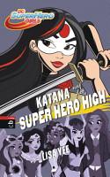 KATANA auf der SUPER HERO HIGH PDF