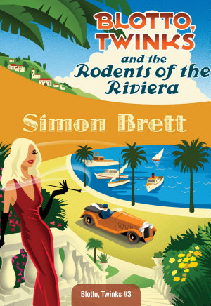 Blotto  Twinks and the Rodents of the Riviera PDF