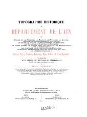 Topographie historique du departement de l' Ain, ... accompagnee d'un precis de l'histoire du departement
