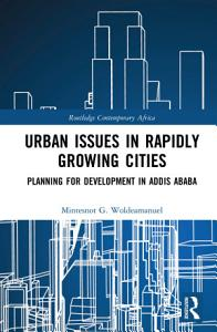 Urban Issues in Rapidly Growing Cities Book