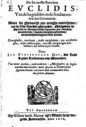 De ses eerste Boecken Euclides van de beginselen ende fondamenten der Geometrie