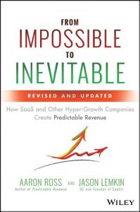 From Impossible to Inevitable Book