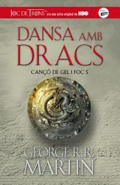 Dansa amb dracs (Cançó de gel i foc 5)