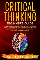 Critical Thinking Beginner s Guide PDF