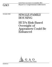 Singlefamily housing HUD's riskbased oversight of appraisers could be enhanced : report to congressional addressees.