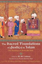 The Sacred Foundations of Justice in Islam PDF