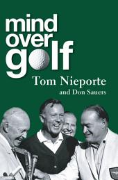 Mind Over Golf: A Beginner's Guide to the Mental Game