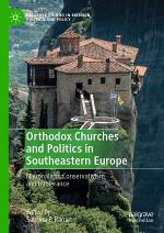 Orthodox Churches and Politics in Southeastern Europe