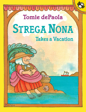 Strega Nona Takes a Vacation PDF