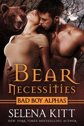Bear Necessities: A Post-Apocalyptic Bear Shifter Romance