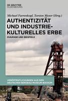 Authentizit  t und industriekulturelles Erbe PDF