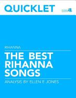 Quicklet on The Best Rihanna Songs  Lyrics and Analysis PDF