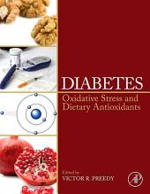 Diabetes: Oxidative Stress and Dietary Antioxidants