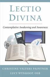 Lectio Divina: Contemplative Awakening and Awareness