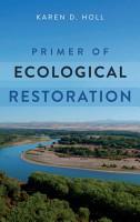 Primer of Ecological Restoration PDF