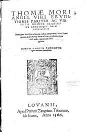 Thomae Mori,... Omnia, quae hucusque ad manus nostra pervenerunt, latina opera