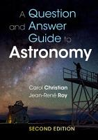 A Question and Answer Guide to Astronomy PDF