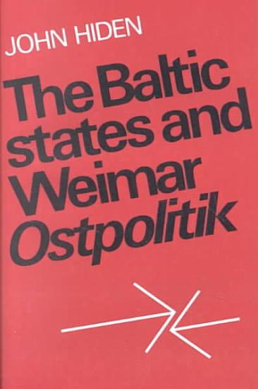 The Baltic States and Weimar Ostpolitik PDF